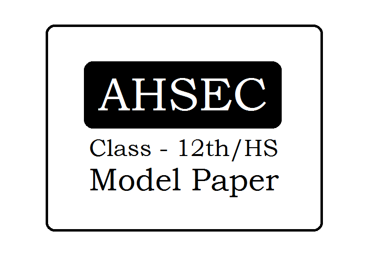 Assam Board 12th Model Papers 2020