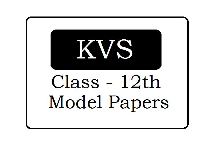 KVS 12th Model Paper 2021