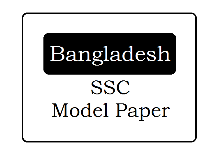 Bangladesh SSC Suggestion Question Paper 2019