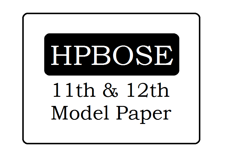 HP Board 11th & 12th Model Paper 2021