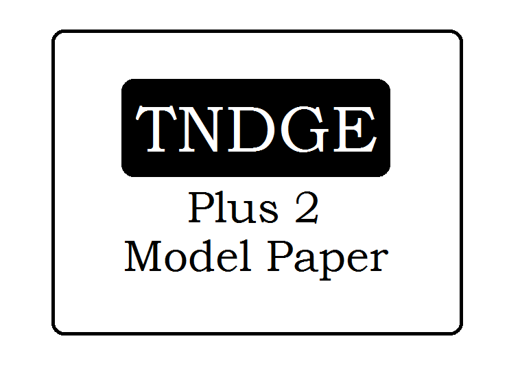 TN Plus 2 Model Question Paper 2021