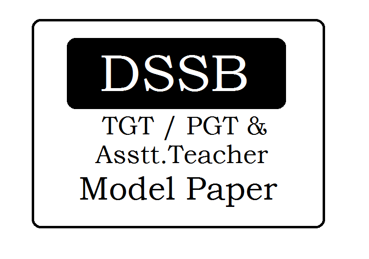 Delhi TGT, PGT, Asstt. Teacher Model Papers 2020