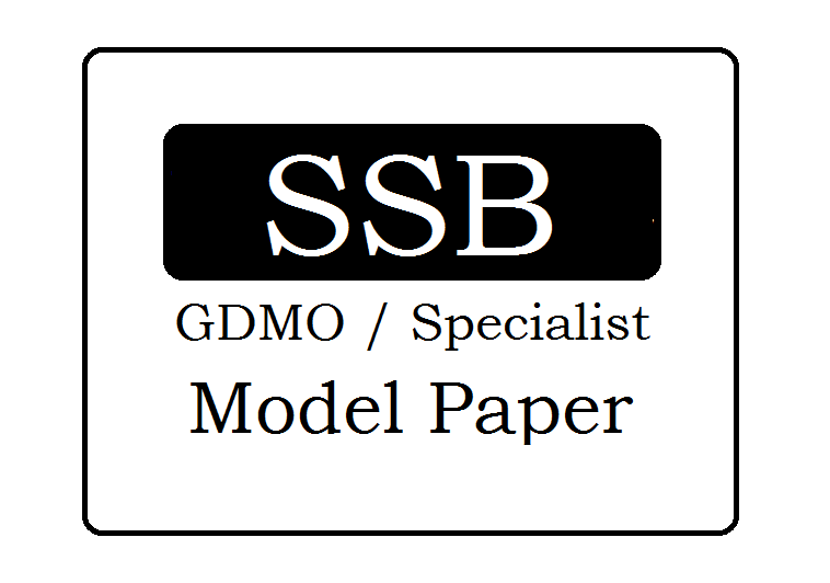 SSB GD, Specialist Model Papers 2021