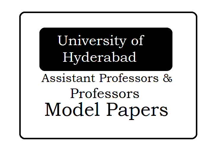 UOH Professors, Assistant Professors Model Papers 2020