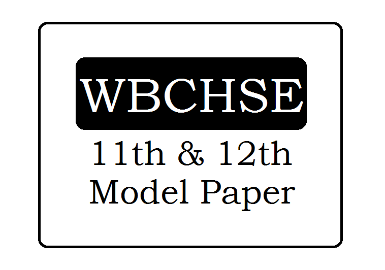 WB 11th / 12th Sample Paper 2020